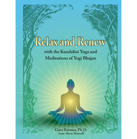 Relax and Renew, manual av Gururattan Kaur