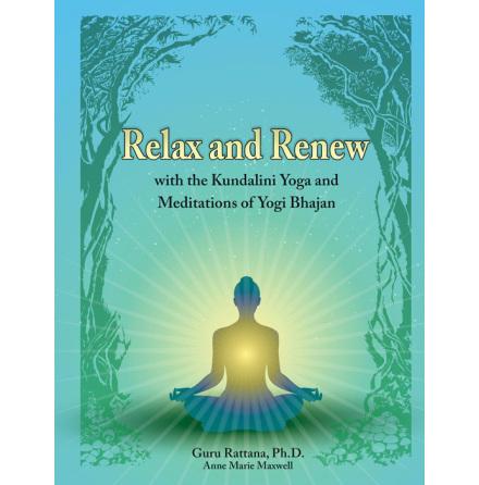 Relax and Renew, manual av Gururattan Kaur