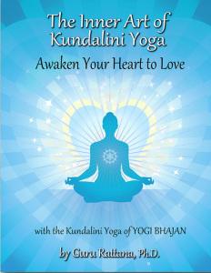Inner Art of Kundalini Yoga (Gururattana)