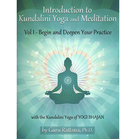 Introduction to Kundalini Yoga and Meditation - Vol I