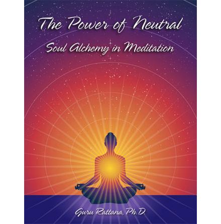 Power of Neutral, The by Guru Rattana