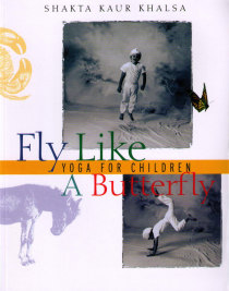 Fly Like a  Butterfly, Yoga for children - bok av Shakta Kaur Khalsa