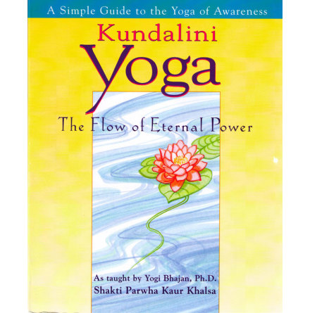 The Flow of Eternal Power - bok av Shakti Parwha Kaur Khalsa