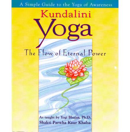 The Flow of Eternal Power - bok av Shakti Parwha Kaur Khalsa