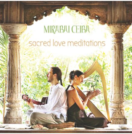 Sacred Love Meditations - CD av Mirabai Ceiba