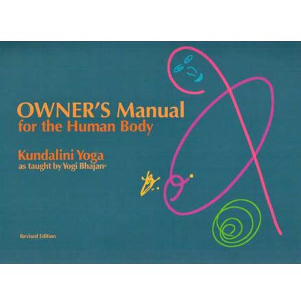 Owner's Manual for the Human Body