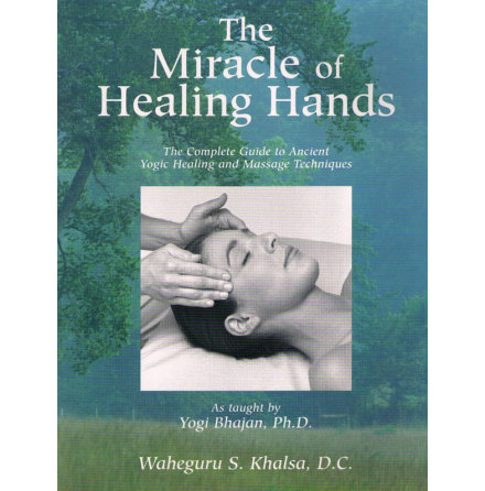 The Miracle of Healing Hands- bok av Waheguru Singh