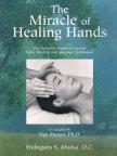 The Miracle of Healing Hands- bok av Waheguru Singh