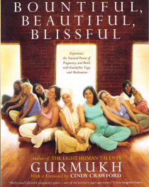 Bountiful, Beautiful, Blissful (Gurmukh Kaur)