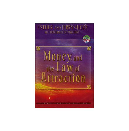 Money, and the Law of Attraction, DVD Esther and Jerry Hicks