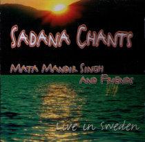 Sadhana Chants - Live in Sweden - CD av Mata Mandir Singh