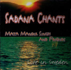 Sadhana Chants - Live in Sweden - CD av Mata Mandir Singh