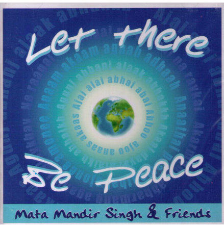 Let There Be Peace - CD av Mata Mandir Singh & Friends