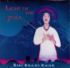 Light of the Soul  - CD av Bibi Bhani Kaur