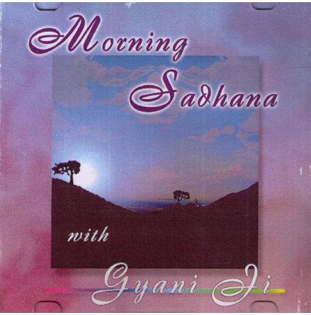 Morning Sadhana - CD av Gyani Ji