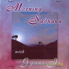 Morning Sadhana - CD av Gyani Ji