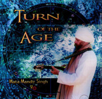 Turn of the Age - CD av Mata Mandir Singh