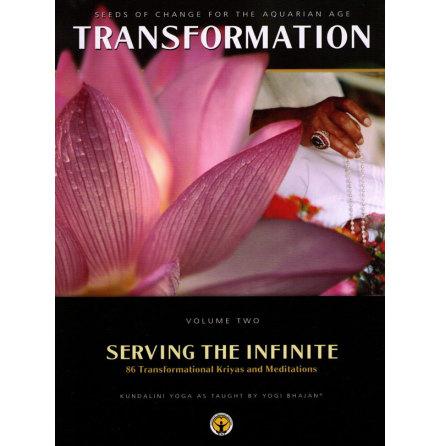 Transformation Volume 2 , Serving the Infinite - bok