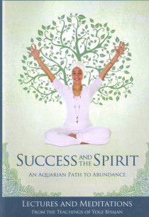 Success and the Spirit - An Aquarian Path to Abundance