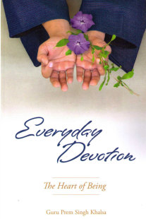 Everyday Devotion: The Heart of Being- bok av Guru Prem Singh