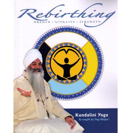 Rebirthing. breath, vitality, strength, bok - by Yogi Bhajan