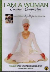 I am a woman, Conscious Compassion - vol 6, DVD