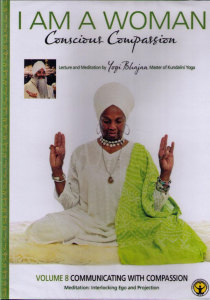 I am a woman, Conscious Compassion - vol 8, DVD