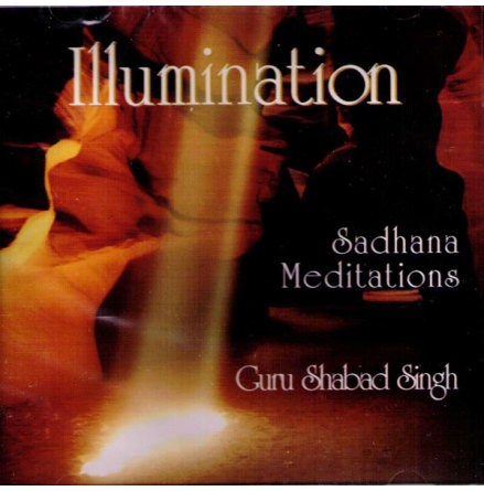 Illumination Sadhana Meditations- CD Guru Shabad Singh