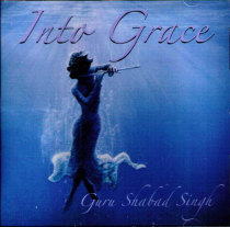 Into Grace - CD av Guru Shabad Singh