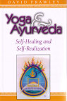 Yoga & Ayurveda- bok av Dr. David Frawley