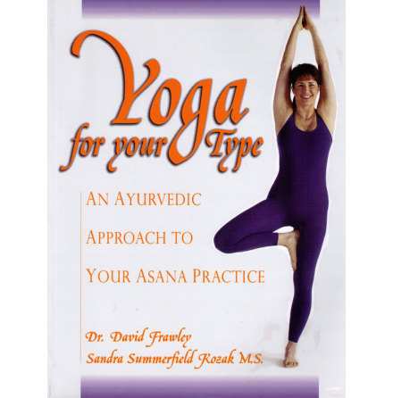 Yoga for your Type- bok av Dr. David Frawley & Sandra Summerfield