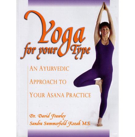 Yoga for your Type- bok av Dr. David Frawley & Sandra Summerfield