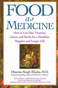 Food as Medicine- bok av Dharma Singh Khalsa, M.D
