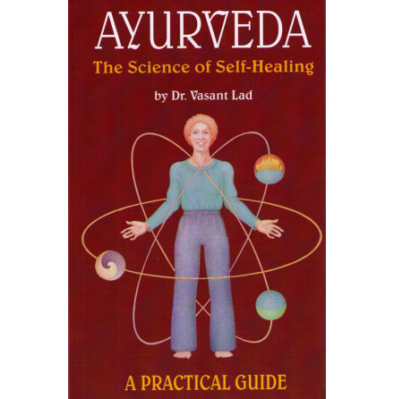 Ayurveda The Science of Self-Healing- bok av Dr. Vasant Lad