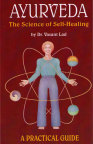 Ayurveda The Science of Self-Healing- bok av Dr. Vasant Lad