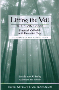 Lifting the Veil : Practical Kabbalah with Kundalini Yoga- bok av