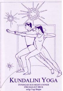 Kundalini Yoga, övningar och meditationer för dagligt bruk (manual)