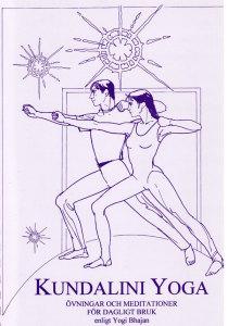 Kundaliniyoga, övningar och meditationer för dagligt bruk (manual)