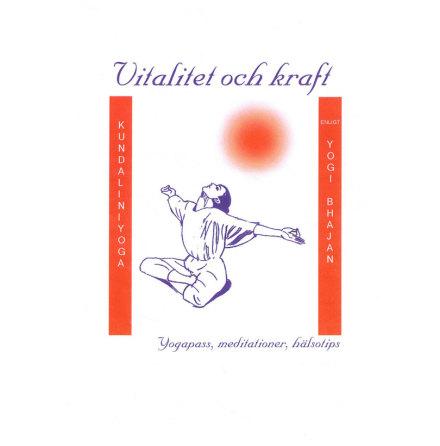Vitalitet och Kraft med Kundalini Yoga