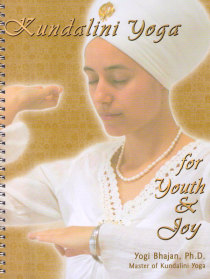 Kundalini Yoga for Youth & Joy (manual)
