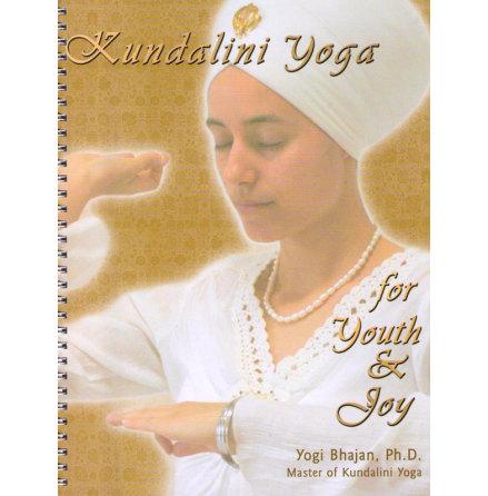 Kundalini Yoga for Youth & Joy (manual)