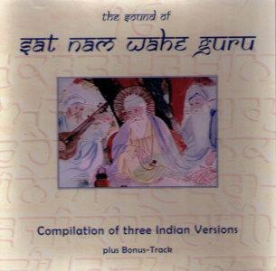 Sat Nam Wahe Guru , 3 versions - CD av blandade artister