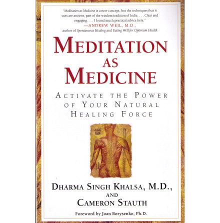 Meditation as Medicine- bok av Dharma Singh Khalsa, MD