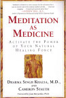 Meditation as Medicine- bok av Dharma Singh Khalsa, MD