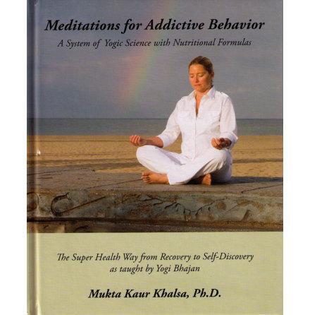 Meditations for Addictive Behavior- bok av Mukta Kaur
