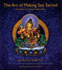 Art of Making Sex Sacred, The - by Jivan Joti Kaur Khalsa
