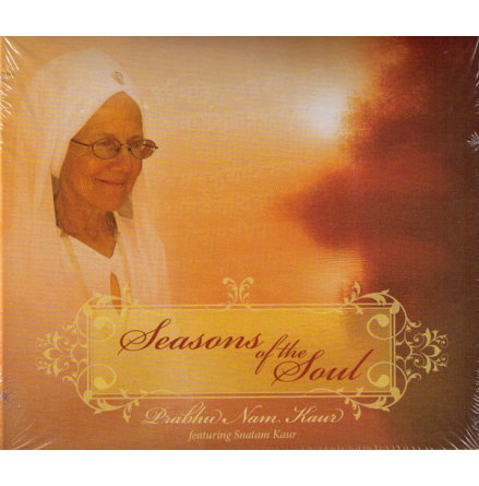 Seasons of the Soul - Prabhu Nam Kaur