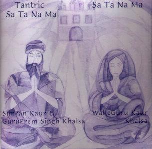 Tantric Sa Ta Na Ma - CD av Simran K, Guru Prem S