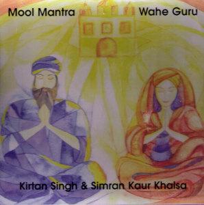 Mool Mantra & Wahe Guru - CD av Kirtan Singh & Simran Kaur