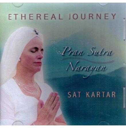 Ethereal Journey - Pran Sutra, Narayan - CD av Sat Kartar